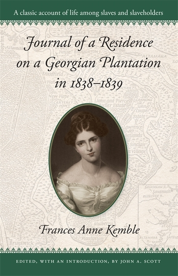 Journal of a Residence on a Georgian Plantation in 1838–1839