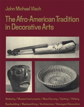 The Afro-American Tradition in Decorative Arts