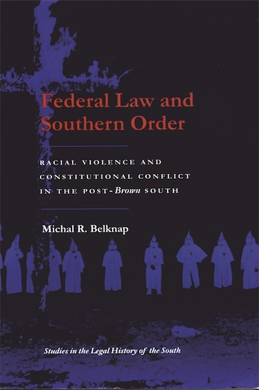 Federal Law and Southern Order
