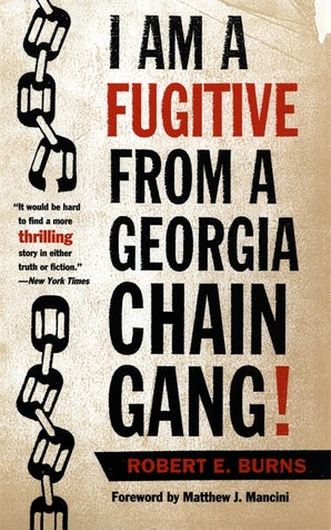 I Am a Fugitive from a Georgia Chain Gang!