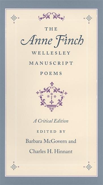 The Anne Finch Wellesley Manuscript Poems