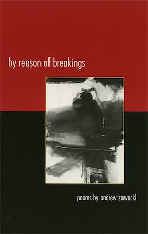 By Reason of Breakings