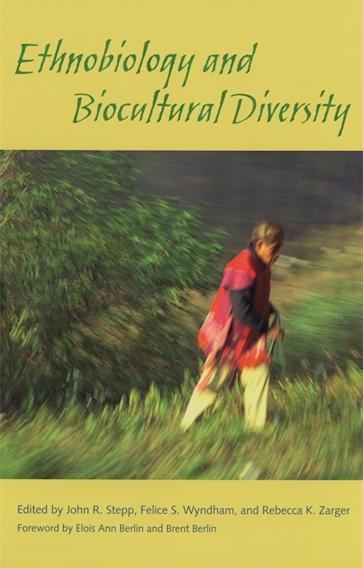 Ethnobiology and Biocultural Diversity