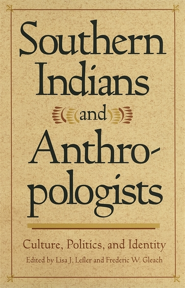 Southern Indians and Anthropologists