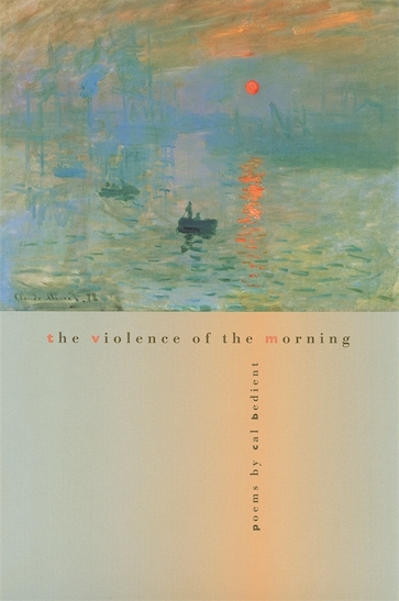 The Violence of the Morning