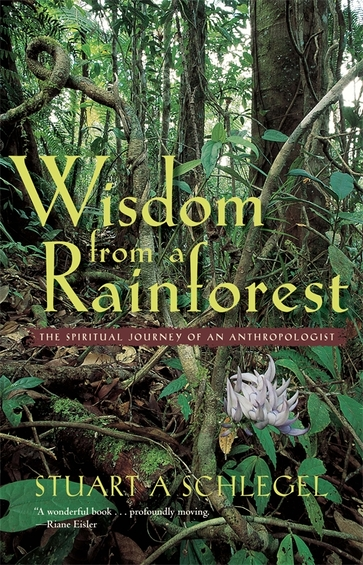 Wisdom from a Rainforest