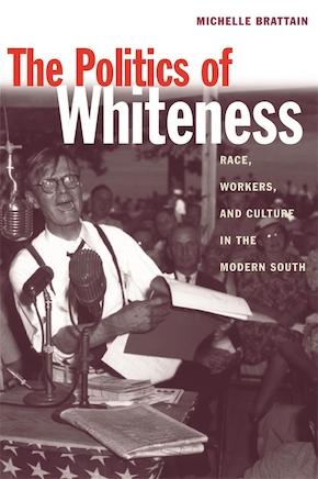 The Politics of Whiteness