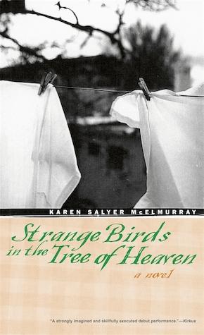Strange Birds in the Tree of Heaven