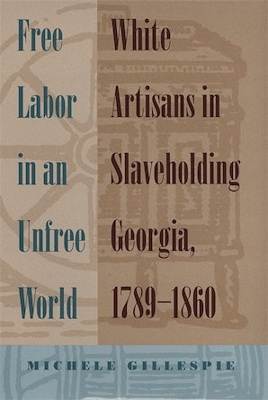 Free Labor in an Unfree World