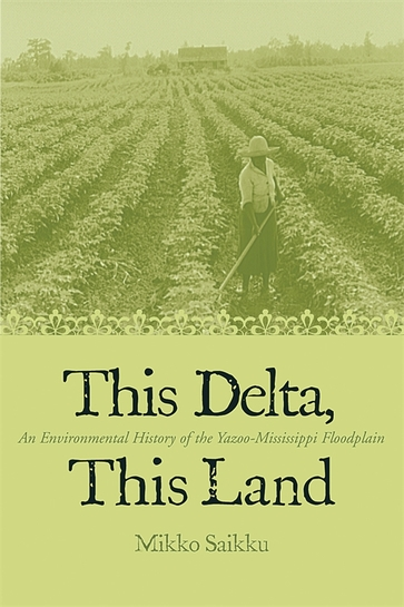 This Delta, This Land