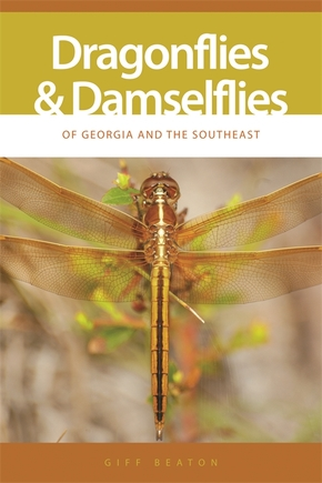 Dragonflies and Damselflies of Georgia and the Southeast