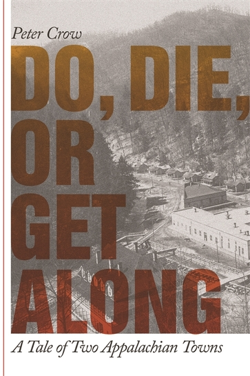 Do, Die, or Get Along
