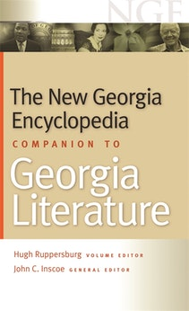 The New Georgia Encyclopedia Companion to Georgia Literature