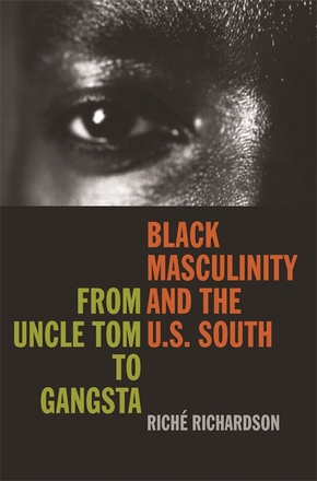 Black Masculinity and the U.S. South