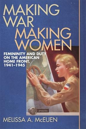 Making War, Making Women