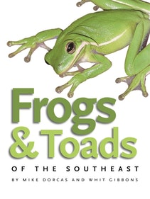 Frogs and Toads of the Southeast