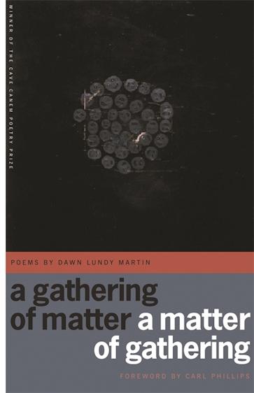 A Gathering of Matter / A Matter of Gathering
