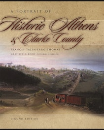 A Portrait of Historic Athens and Clarke County
