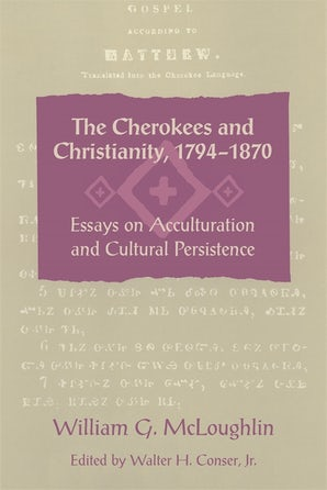The Cherokees and Christianity, 1794–1870