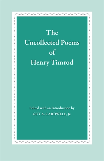 The Uncollected Poems of Henry Timrod
