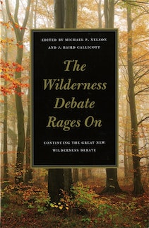 The Wilderness Debate Rages On