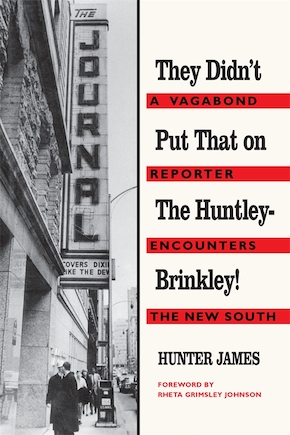 They Didn't Put That on the Huntley-Brinkley!