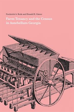 Farm Tenancy and the Census in Antebellum Georgia