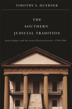 The Southern Judicial Tradition
