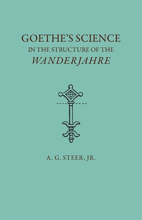 Goethe's Science in the Structure of the Wanderjahre