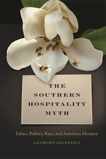 The Southern Hospitality Myth