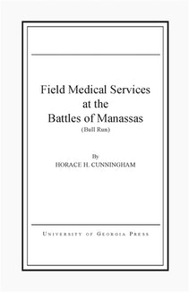 Field Medical Services at the Battles of Manassas