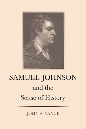 Samuel Johnson and the Sense of History