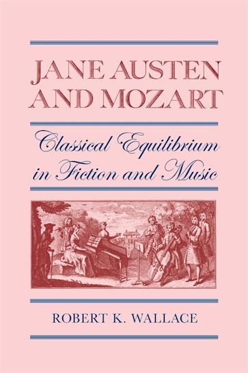 Jane Austen and Mozart