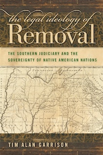 The Legal Ideology of Removal