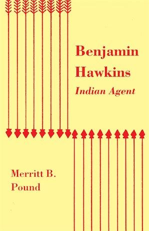 Benjamin Hawkins, Indian Agent
