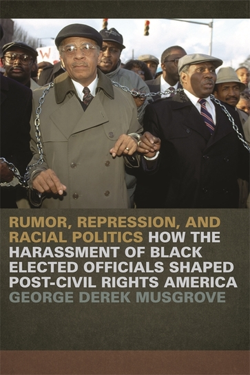 Rumor, Repression, and Racial Politics
