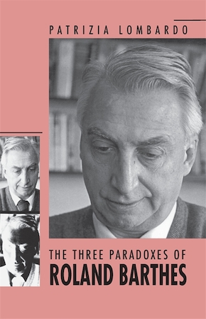 The Three Paradoxes of Roland Barthes