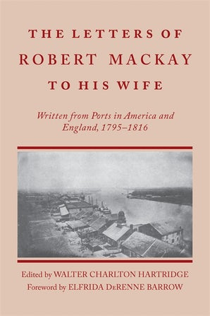 Letters of Robert MacKay to His Wife