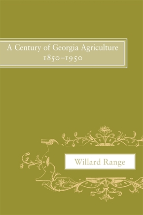 A Century of Georgia Agriculture, 1850–1950