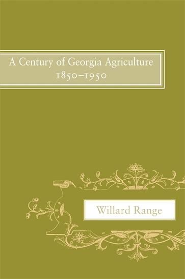 A Century of Georgia Agriculture, 1850–1950