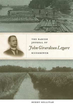 The Darien Journal of John Girardeau Legare, Ricegrower