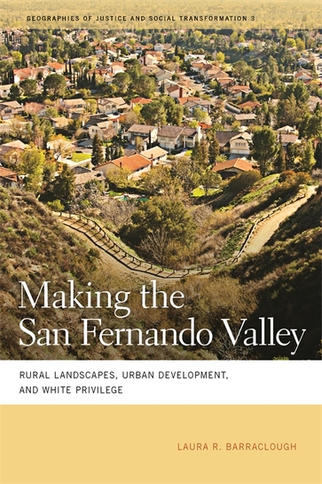 Making the San Fernando Valley