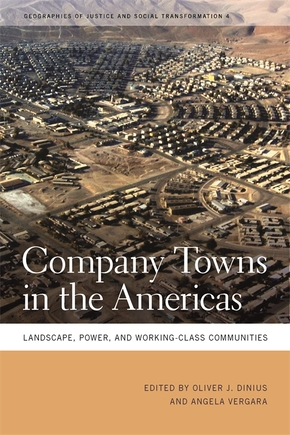 Company Towns in the Americas