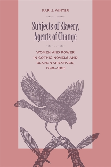 Subjects of Slavery, Agents of Change