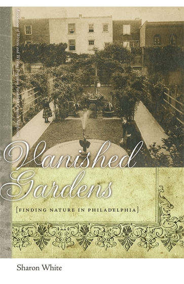 Vanished Gardens