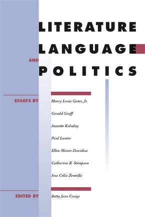 Literature, Language, and Politics