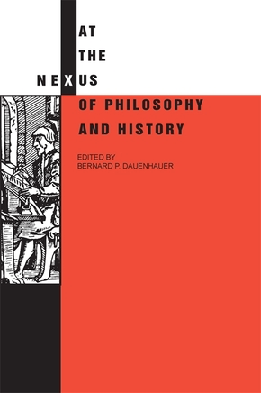 At the Nexus of Philosophy and History