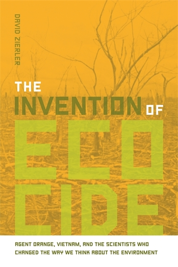 The Invention of Ecocide