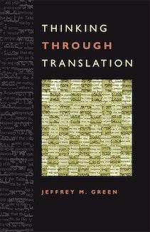 Thinking Through Translation