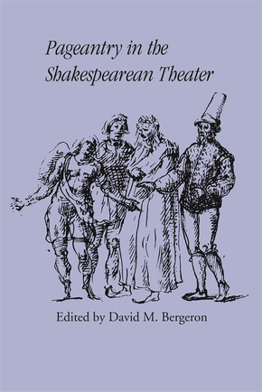Pageantry in the Shakespearean Theater